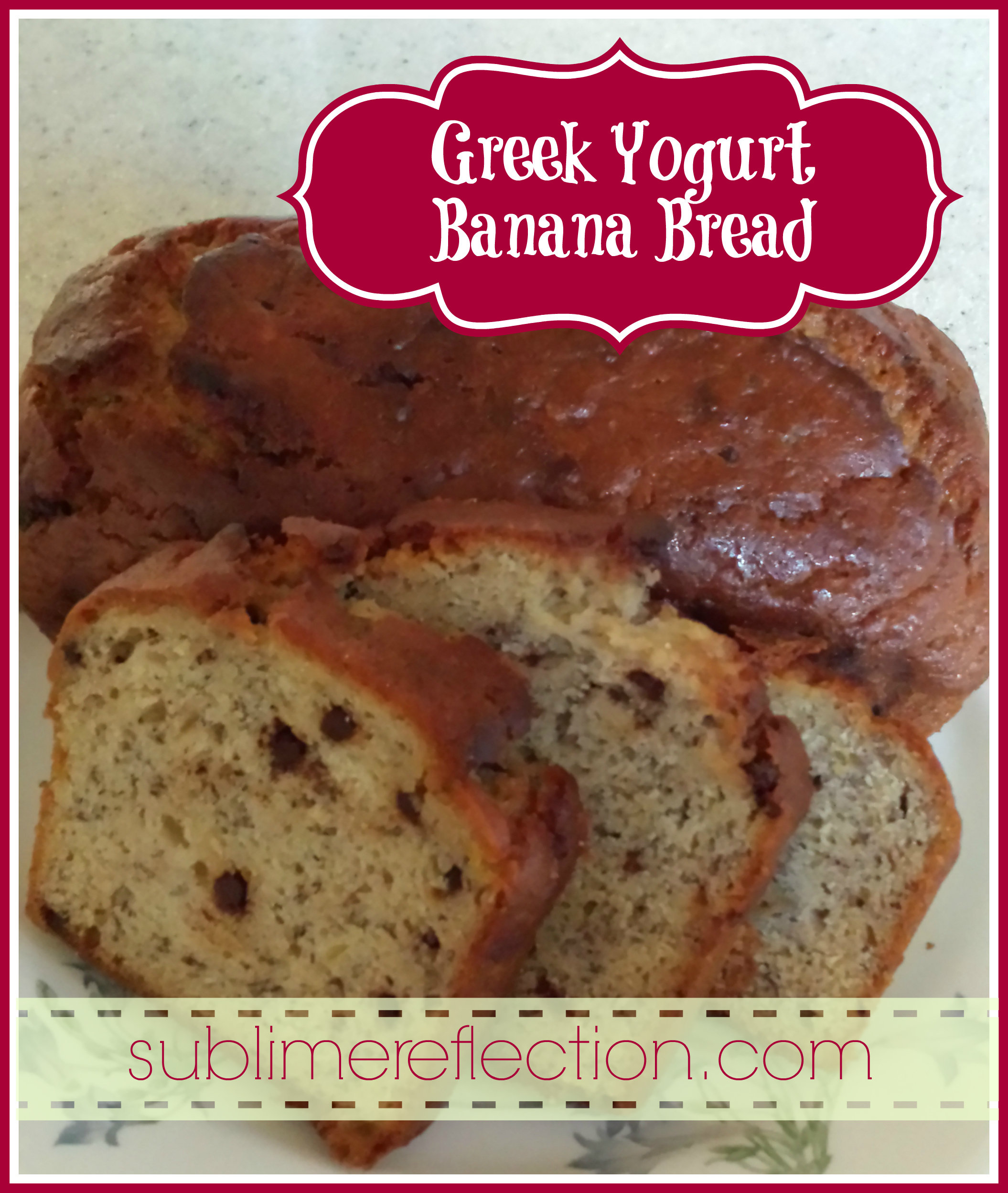 Greek Yogurt Banana Bread - Sublime Reflection