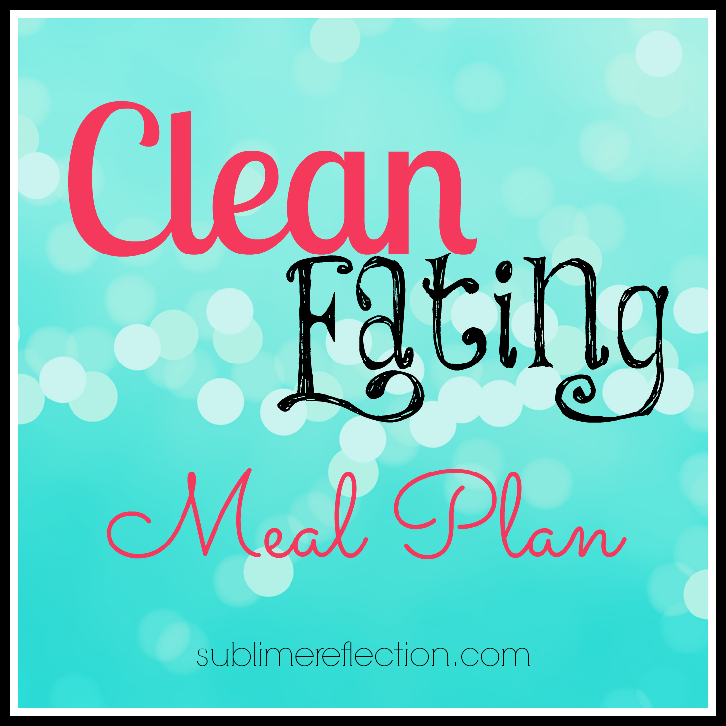 Clean Eating Meal Plan 1