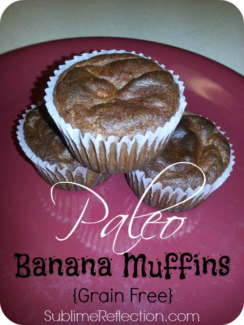 Paleo Banana Muffins {Grain Free} - Sublime Reflection