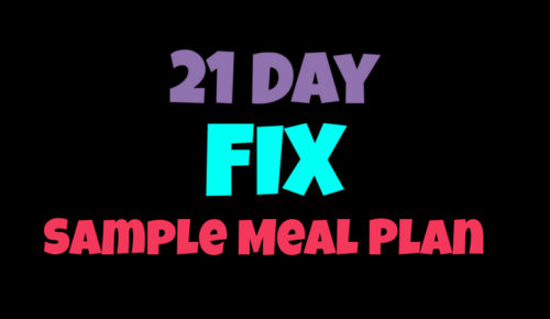 Sample 21 Day Fix Meal Plan
