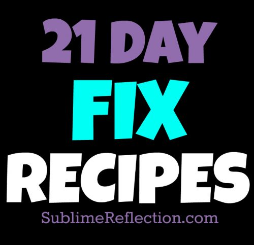21 Day Fix Recipes