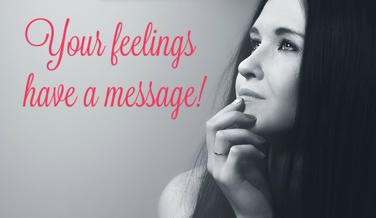 Your Feelings Have a Message