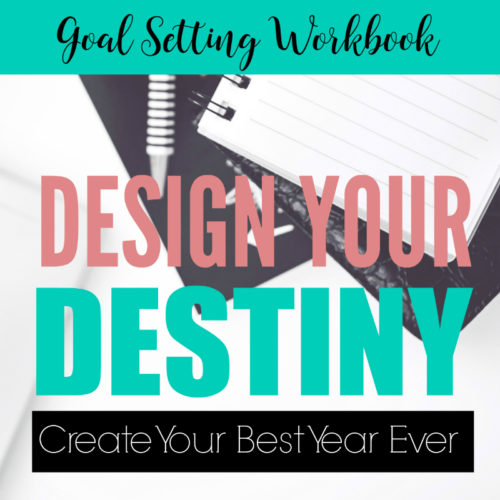 Goal Setting Workbook - 40 worksheets to help you create your best year ever!