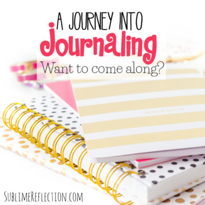 A Journey into Journaling!  Want to come along?