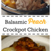 Balsamic Peach Crockpot Chicken