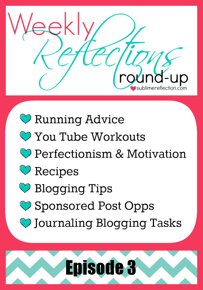 Weekly Reflections Roundup