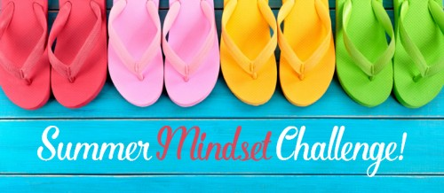 Summer mindset challenge. Don't let your thoughts keep holding you back from reaching your health and fitness goals!