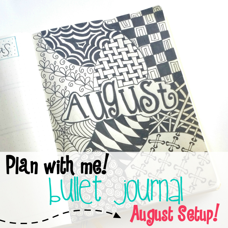Bullet Journal August setup!