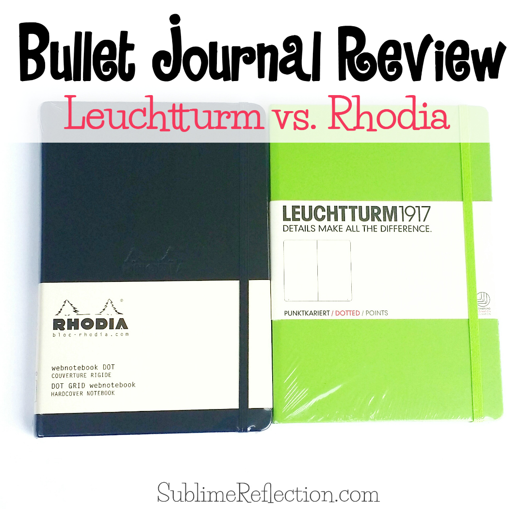 Bullet Journal Review:  Leuchtturm vs. Rhodia