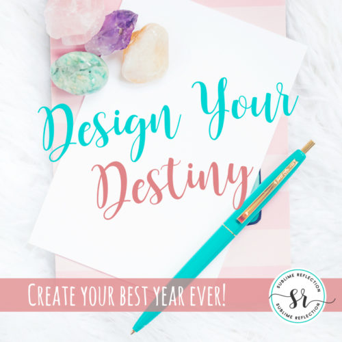 It's time for my 4th annual Design Your Destiny goal setting program. Join me and create a plan to make 2017 your best year ever!