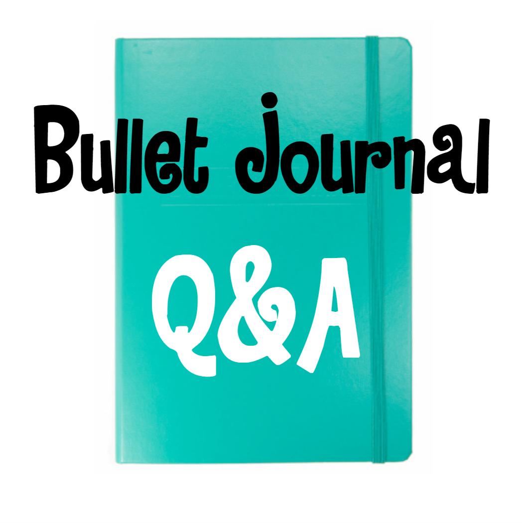Bullet Journal Q&A #1