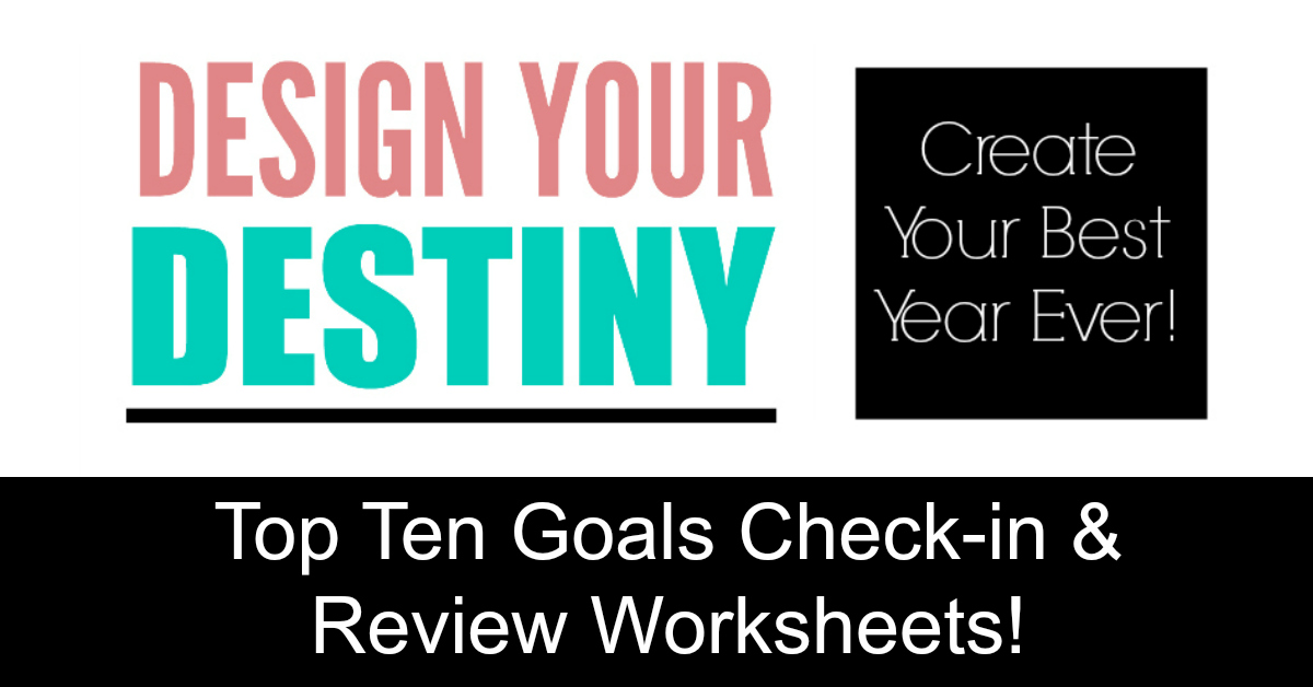 Design Your Destiny Goal Setting Worksheets - Quarterly Review